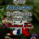 baby rocking horse tree ornaments for christmas tree