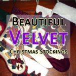 beautiful velvet christmas stockings