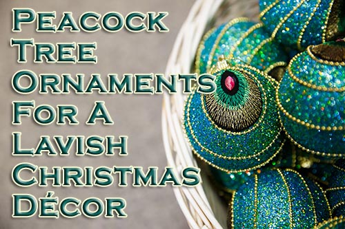 peacock tree ornaments for a lavish christmas decor - Peacock Blue Christmas Decorations