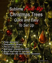 Pull-up Christmas Trees for Quick and Easy Setting