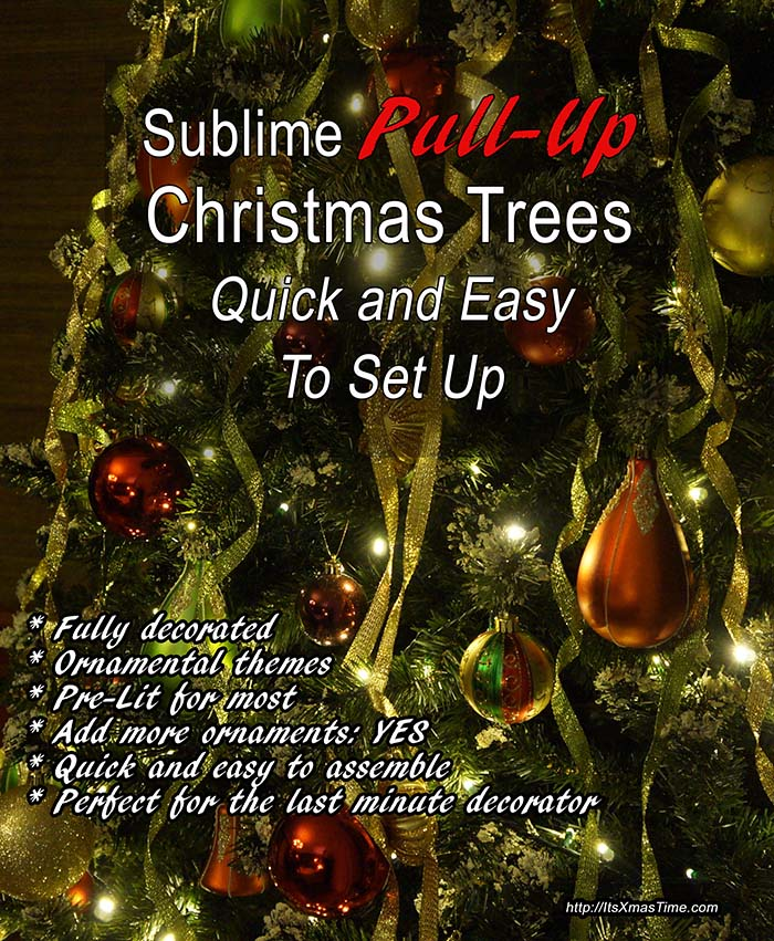 pull up christmas trees for quick and easy setting its christmas time - Pull Up Christmas Trees Decorated